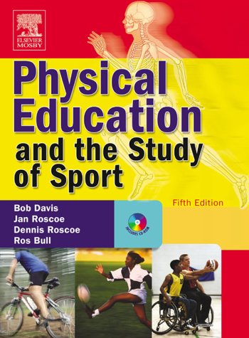 9780723433750: Physical Education and the Study of Sport: Text with CD-ROM, 5e