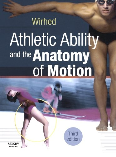 9780723433866: Athletic Ability and the Anatomy of Motion, 3e