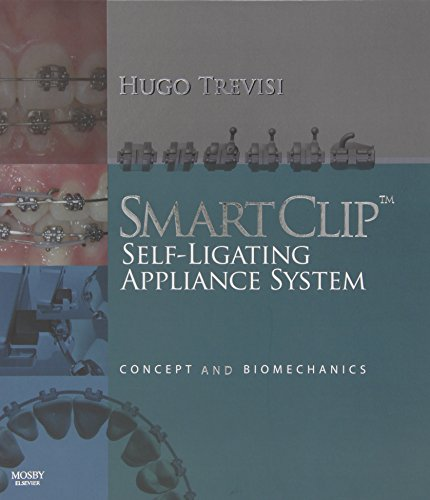 9780723433958: SmartClip Self-Ligating Appliance System: Concept and Biomechanics, 1e