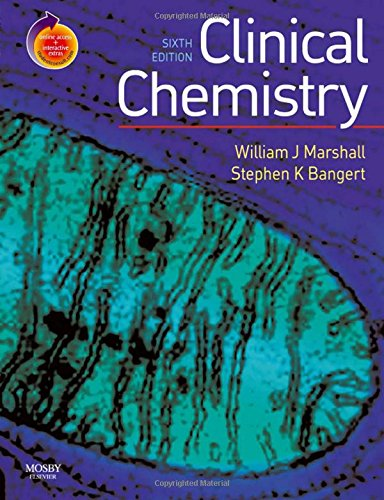9780723434559: Clinical Chemistry: With STUDENT CONSULT Access, 6e (Marshall, Clinical Chemistry)