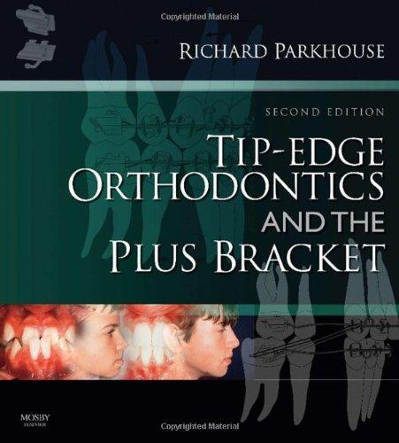 9780723434818: Tip-Edge Orthodontics and the Plus Bracket, 2e