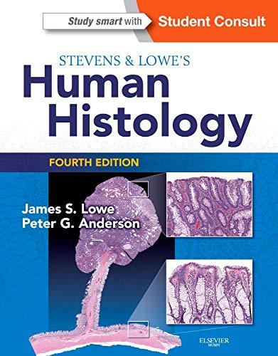 9780723435020: Stevens & Lowe's Human Histology, 4e