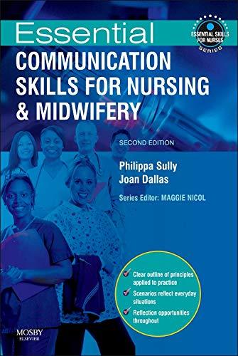 9780723435273: Essential Communication Skills for Nursing and Midwifery, 2e (Essential Skills for Nurses)