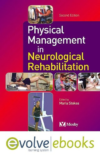 9780723435983: Physical Management in Neurological Rehabilitation Text and Evolve eBooks Package