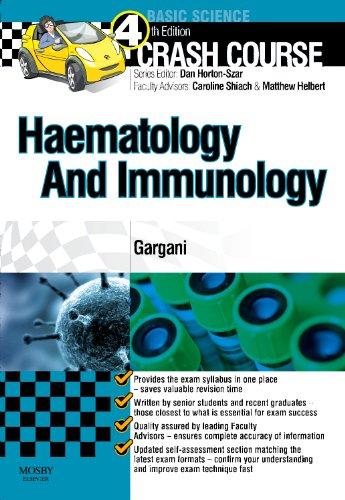 9780723436256: Crash Course Haematology and Immunology, 4e