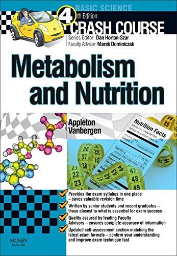 9780723436263: Crash Course: Metabolism and Nutrition, 4e