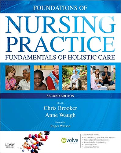 Foundations of Nursing Practice: Fundamentals of Holistic: Chris Brooker BSc