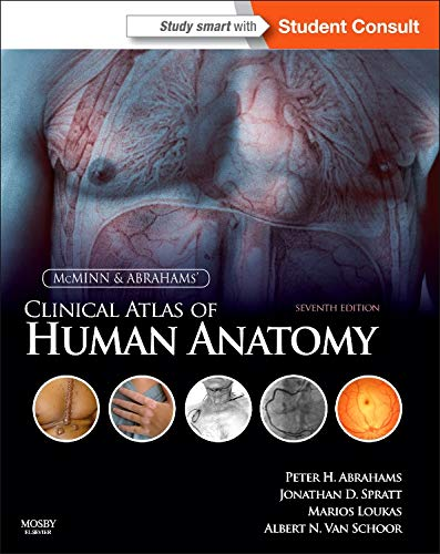 9780723436973: McMinn and Abrahams' Clinical Atlas of Human Anatomy: with STUDENT CONSULT Online Access, 7e (Mcminn's Color Atlas of Human Anatomy)