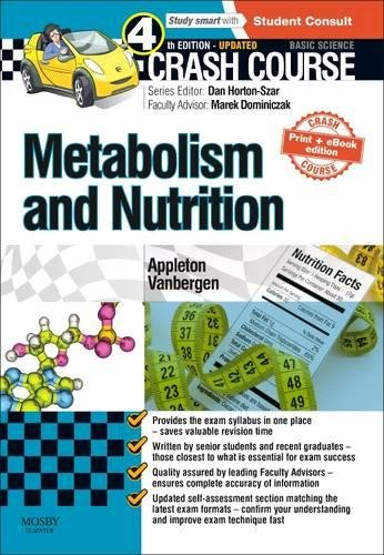 9780723438533: Crash Course: Metabolism and Nutrition: Updated Print + eBook edition, 4e