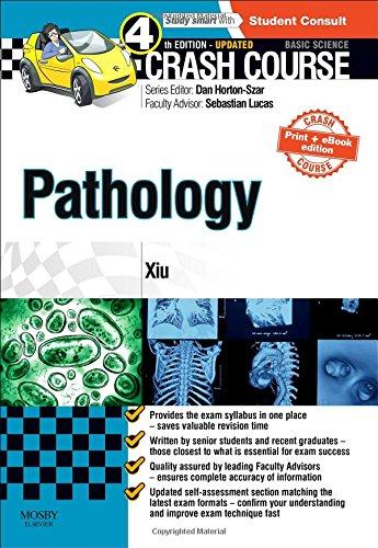 9780723438557: Crash Course Pathology Updated Print + eBook edition, 4e