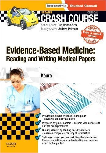 9780723438694: Crash Course Evidence-Based Medicine: Reading and Writing Medical Papers Updated Print + eBook edition
