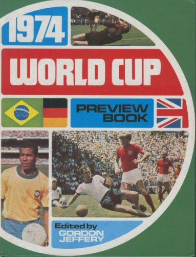 9780723502197: 1974 World Cup Preview Book