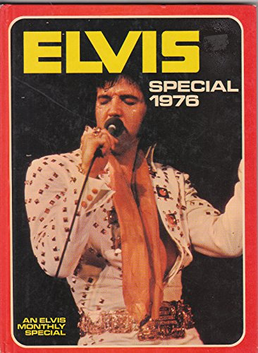 Elvis Special 1976: The Editor, Elvis Monthly