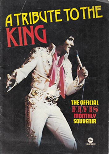 9780723508373: ELVIS PRESLEY: A TRIBUTE TO THE KING (COLLECTOR\'S EDITION)