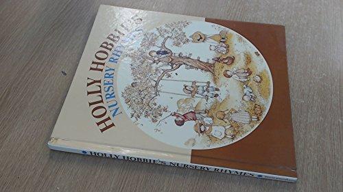 9780723508588: HOLLY HOBBIE'S NURSERY RHYMES
