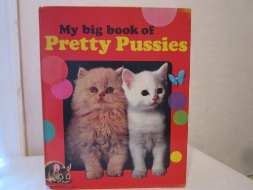 9780723510277: My Big Book of Pretty Pussies