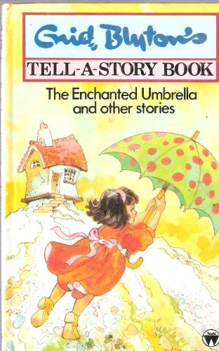 9780723511083: The Enchanted Umbrella and Other Stories