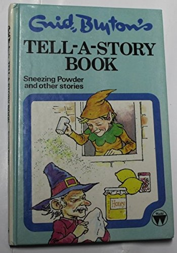 9780723511939: Sneezing Powder and Other Stories (Enid Blyton's tell-a-story book)