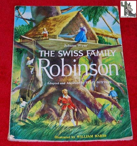 9780723512264: Swiss Family Robinson (Silver Crown)