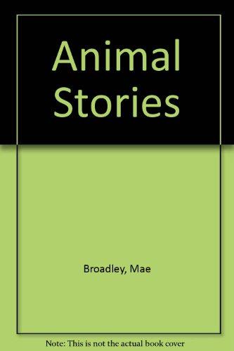 Animal Stories: Broadley, Mae (Retold
