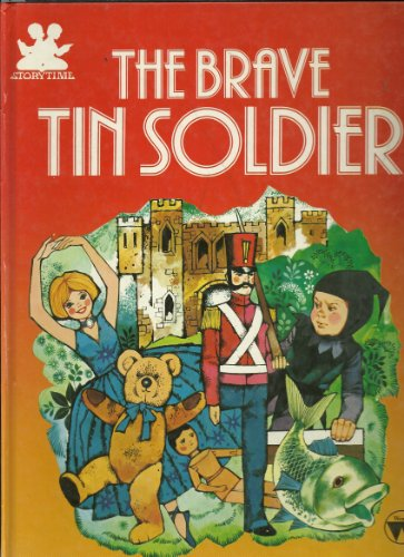 The Brave Tin Soldier: Broadley, Mae (retold