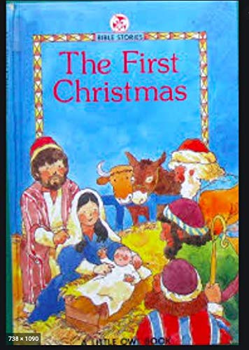 9780723530053: First Christmas (Little Owl Bible Stories)