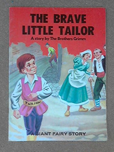 9780723538745: The Brave Little Tailor (A Giant Fairy Story)
