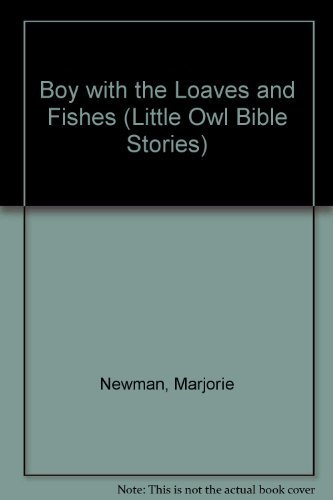 Boy with the Loaves and Fishes (Little: Newman, Marjorie