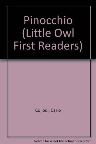 9780723544746: Pinocchio (Little Owl First Readers)