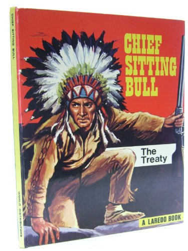 Chief Sitting Bull The Treaty