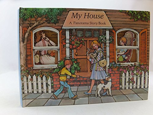 My House : A Panorama Story Book