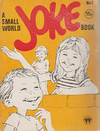 A Small World Joke Book No.2: World International Publication