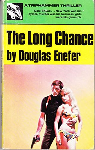 The Long Chance (Triphammer #2): n/a