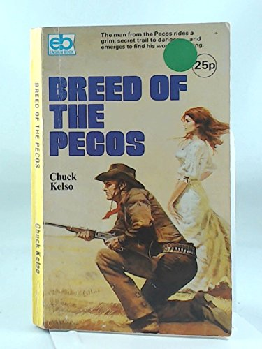 Breed of the Pecos: Kelso, Chuck