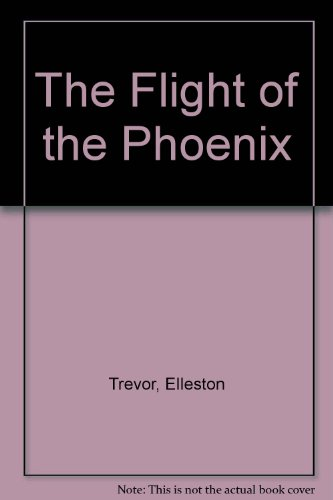 9780723552079: The Flight of the Phoenix