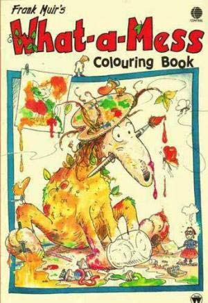 9780723555605: What-a-mess Colouring Book (What-a-mess)