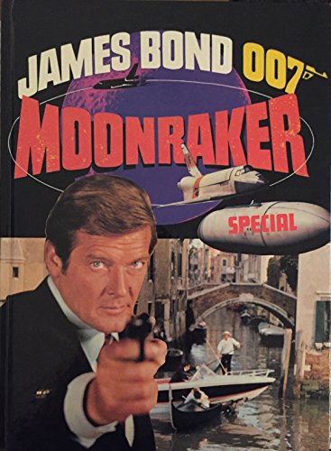 9780723565772: James Bond 007 Moonraker Special