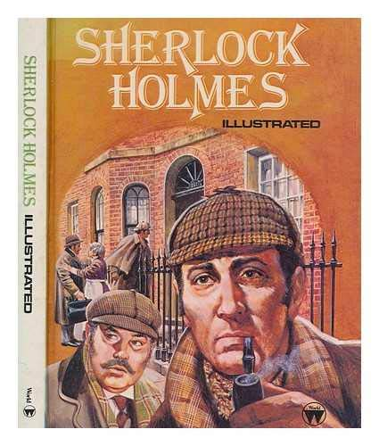 Sherlock Holmes Illustrated: Illustrator); Glenn Rix