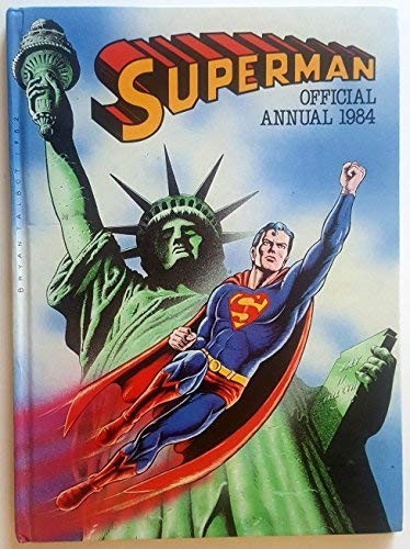 9780723567004: Superman: Official Annual 1984 (UK)
