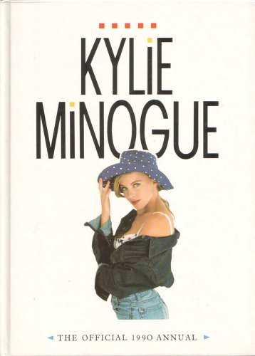 9780723568650: Kylie Minogue: The Official 1990 Annual