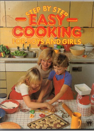 9780723570585: Step by Step Easy Cooking for Boys and Girls