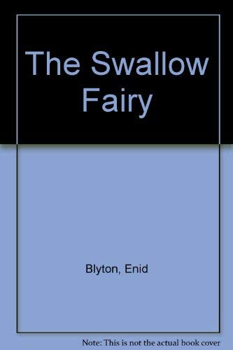 9780723575603: The Swallow Fairy