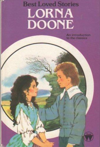 9780723576679: LORNA DOONE (BEST LOVED STORIES)