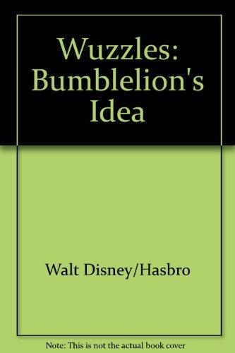 9780723578185: Wuzzles: Bumblelion's Idea