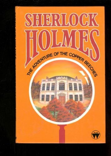 9780723578291: The Adventure of the Copper Beeches (Sherlock Holmes)
