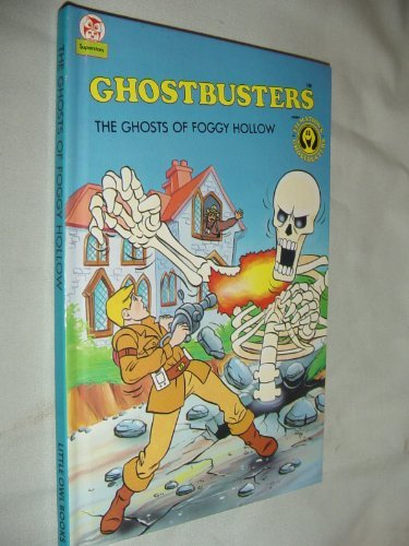 9780723579465: The Ghosts of Foggy Hollow (Ghostbusters)