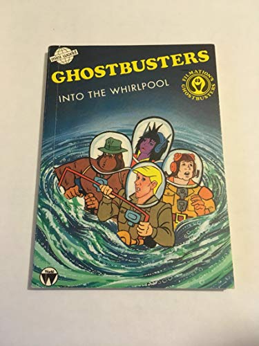 9780723588085: Ghostbusters - Into the Whirlpool