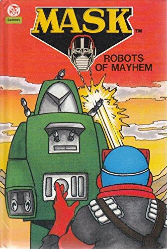 Robots of Mayhem (MASK): Kenner Parker Toys