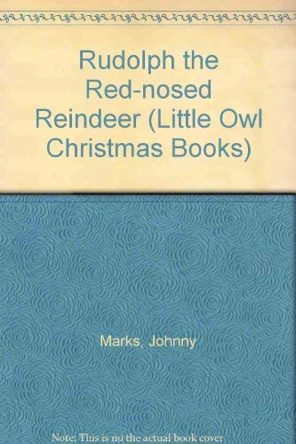 9780723588917: Rudolph the Red-nosed Reindeer (Little Owl Christmas Books)