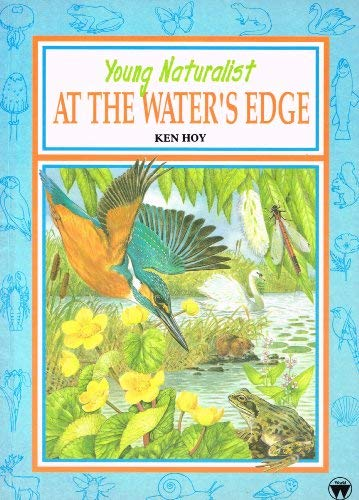 9780723596660: Young Naturalist: the Water's Edge